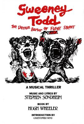 Sweeney Todd By Sondheim, Stephen/ Wheeler, Hugh/ Bond, C. G.